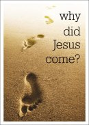 Why Did Jesus Come?