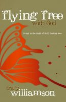 Flying Free With God Paperback Book