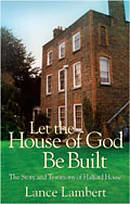 Let the House of God be Built