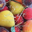 Taste For Life, A