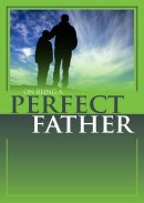 On Being A Perfect Father
