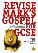 Revise Mark's Gospel for GCSE