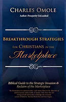 Breakthrough Strategies for Christians in the Marketplace