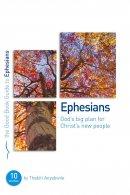 Ephesians - God's big plan for Christ's new people