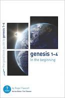 Genesis 1-4 : In the Beginning