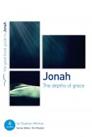 Jonah : The depths of grace