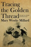 Tracing The Golden Thread Paperback Book