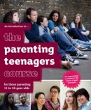 The Parenting Teenagers  Course Introductory Guide for Guests