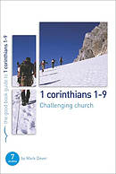 1 Corinthians 1-9 : Challenging Church