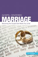 Gospel Centred Marriage