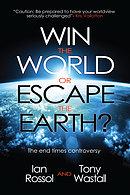 Win The World Or Escape The Earth