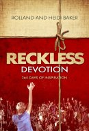Reckless Devotion
