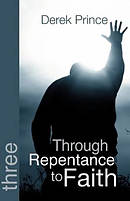 Through Repentance to Faith