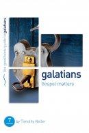 Galatians : Gospel Matters