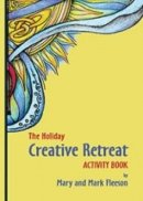 Holiday Creative Retreat Activity Book, The