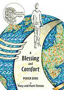 Blessing and Comfort Prayer Book, A