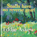Snails Have No Reverse Gear!