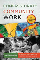 Compassionate Community Work 10th Anniversary Edition: An Introductory Course on Christlike Community Work