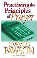 Practising the Principles of Prayer