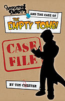 Inspector Smart and the Case of the Empty Tomb