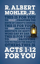 Acts 1-12 For You