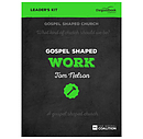 Gospel Shaped Work DVD Leader's Kit