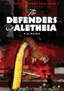 The Defenders of Aletheia