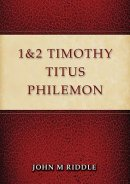 1 & 2 Timothy, Titus, Philemon
