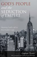 God's People and the Seduction of Empire