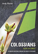 Colossians: Alive In Christ