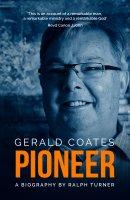 Gerald Coates Pioneer
