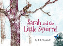 Sarah and the Little Squirrel