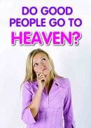 Do Good People Go to Heaven? Pack of 50