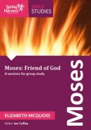 Moses: Friend of God Workbook