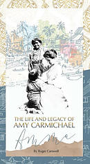 The Life and Legacy of Amy Carmichael Tract