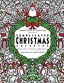 Complicated Christmas Coloring: Magical Festive Coloring for Kids and Grown-Ups