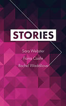 Stories 4 (Sara Webster, Fiona Castle, Rachel Waddilove)