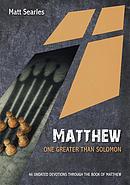 Matthew: One Greater than Solomon [undated devotion]