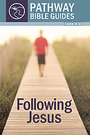 Following Jesus : Luke 9-12