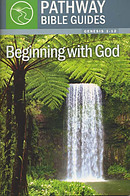 Beginning With God : Genesis 1-12