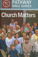 Church Matters : 1 Corinthians