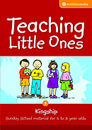 Teaching Little Ones - Kingship