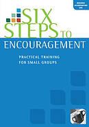 Six Steps To Encouragement: Participants