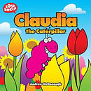 Claudia The Caterpillar Pb