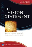 Revelation: The Vision Statement: Interactive Bible Studies - *Revised Edition*