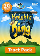 Knights of the King (Tract Pack)