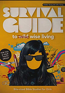 Survival Guide to Wise Living (Girls)