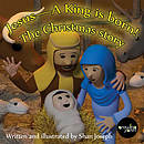 Jesus - A King is born!