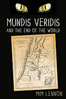 Mundis Veridis and the End of the World