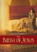 Friendly Guide to the Birth of Jesus